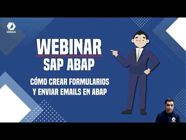 Webinar SAP ABAP - Cómo crear Formularios y enviar Emails en ABAP