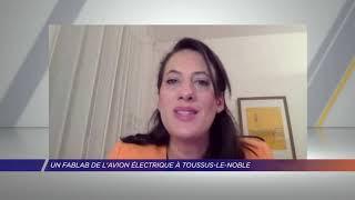 Yvelines | Un FabLab de l'avion électrique à Toussus-le-Noble