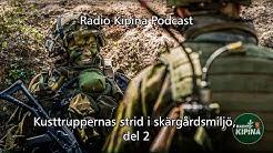 Radio Kipinä podcast – Kusttruppernas strid i skärgårdsmiljö, del 2