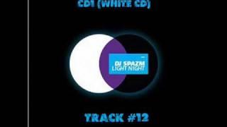 Dj Spazm - Track 12 (Light Night CD1 White CD)