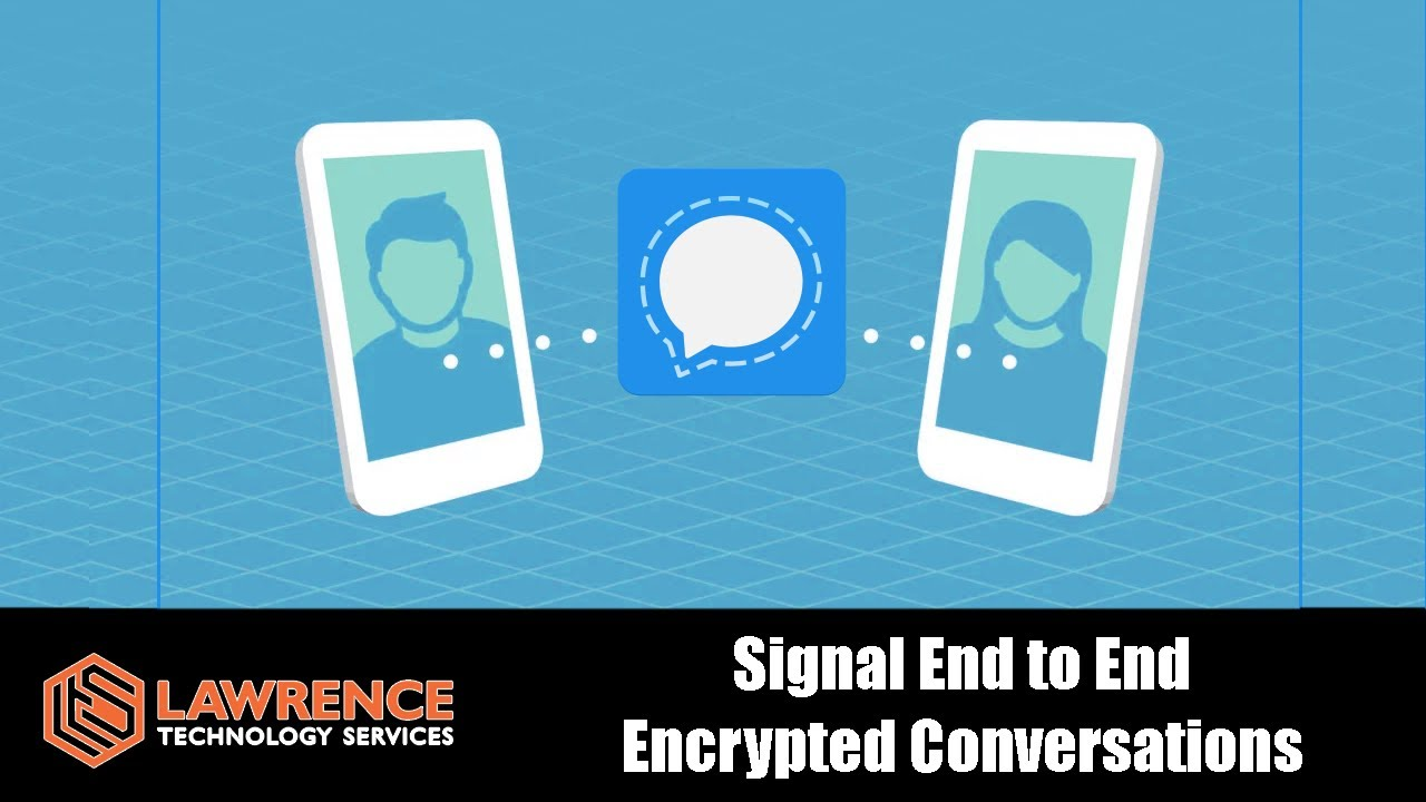 Using Signal Messenger for Truly Secure End to End Encrypted Conversions -  YouTube