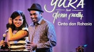 Yura ft Glenn Fredly 'Cinta & Rahasia' Lyric & Chord Guitar Mp3