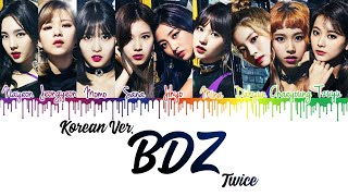 Twice (트와이스) - 'bdz korean ver.' lyrics [color coded|han|rom|eng] | cykpop