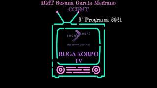 """Construyendo Comunidad desde la DMT """"DMT Susana García-Medrano""""      9° programa 2021"""