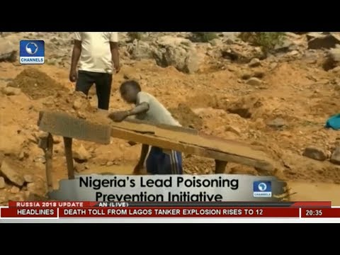 Nigeria's Lead Poisoning Prevention Initiative | Africa 54 |