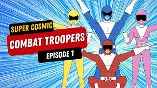 """Super Cosmic Combat Troopers - Episode 1 """"Bye Bye Baby Maker"""""""