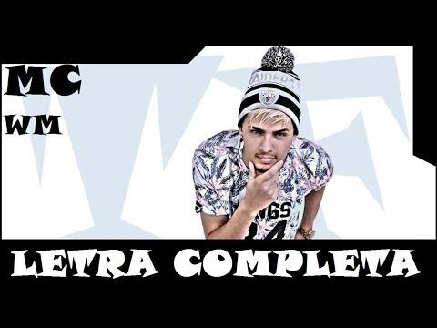 MC WM - Pacoteira (LETRA COMPLETA)