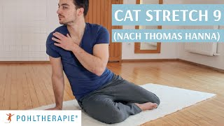 Cat Stretch 9 (nach Thomas Hanna)
