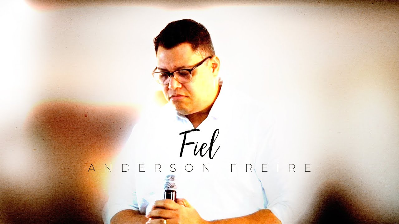 ANDERSON FREIRE - Fiel  | LIVE YOUTUBE🔴