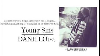[30 minutes] Đành Lỡ - Young Sins