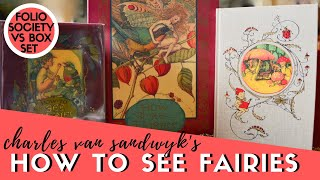 How to See Fairies Review (Folio Society, Boxed Set, Trade and Private Press) | Charles van Sandwyk