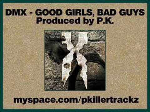 dmx good girls bad guys feat dyme explicit