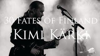 Kimi Kärki / 30 Fates of Finland-haastattelu