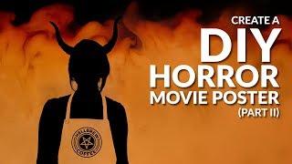 Oluşturun DİY Korku Filmi Posteri | Part II, Şeytan Barista