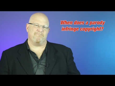 When Does a Parody Infringe Copyright - Entertainment Law Asked & Answered