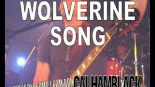 Watch Calhamblack Wolverine Song video