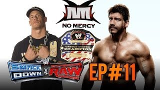 WWE Smackdown! vs RAW: Season Mode - EP.11 - NO MERCY!