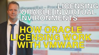 How to license Oracle in VMware