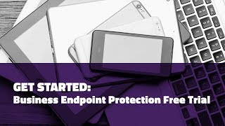 SecureAnywhere Business Endpoint Trial Deployment Tutorial