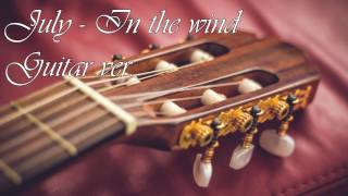 July - In The Wind | Guitar ver.