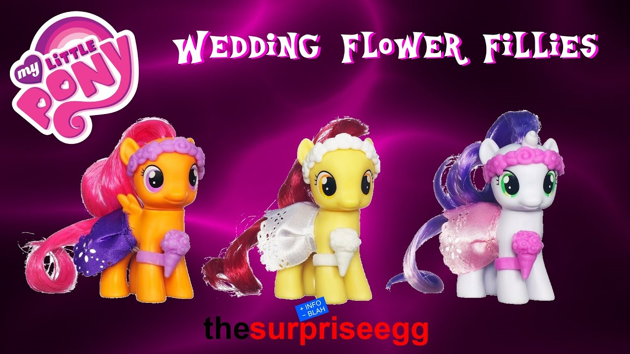 My Little Pony Wedding Flower Fillies Mlp Set Review Toy Unboxing You