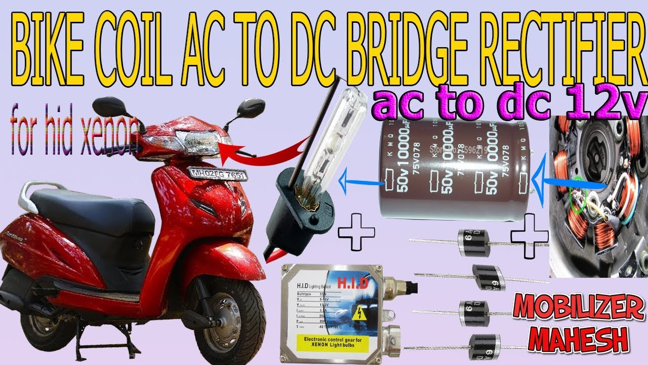bike coil power convert ac to dc rectifier formula for head light hid xenon  [ 1280 x 720 Pixel ]