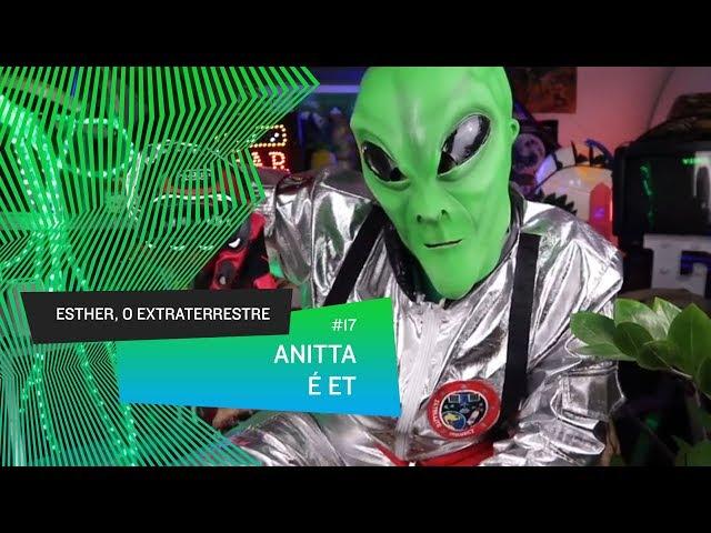Esther, o Extraterrestre - Anitta é ET, 10 fatos que comprovam #17