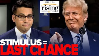Saagar Enjeti: Trump's LAST CHANCE Is To FORCE Republicans To Vote For Stimulus