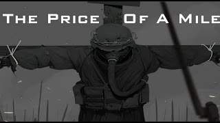 To End All Wars - The Price Of A Mile - Episode 1