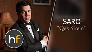 Saro - Qez Sirem (Audio) Exclusive 2015