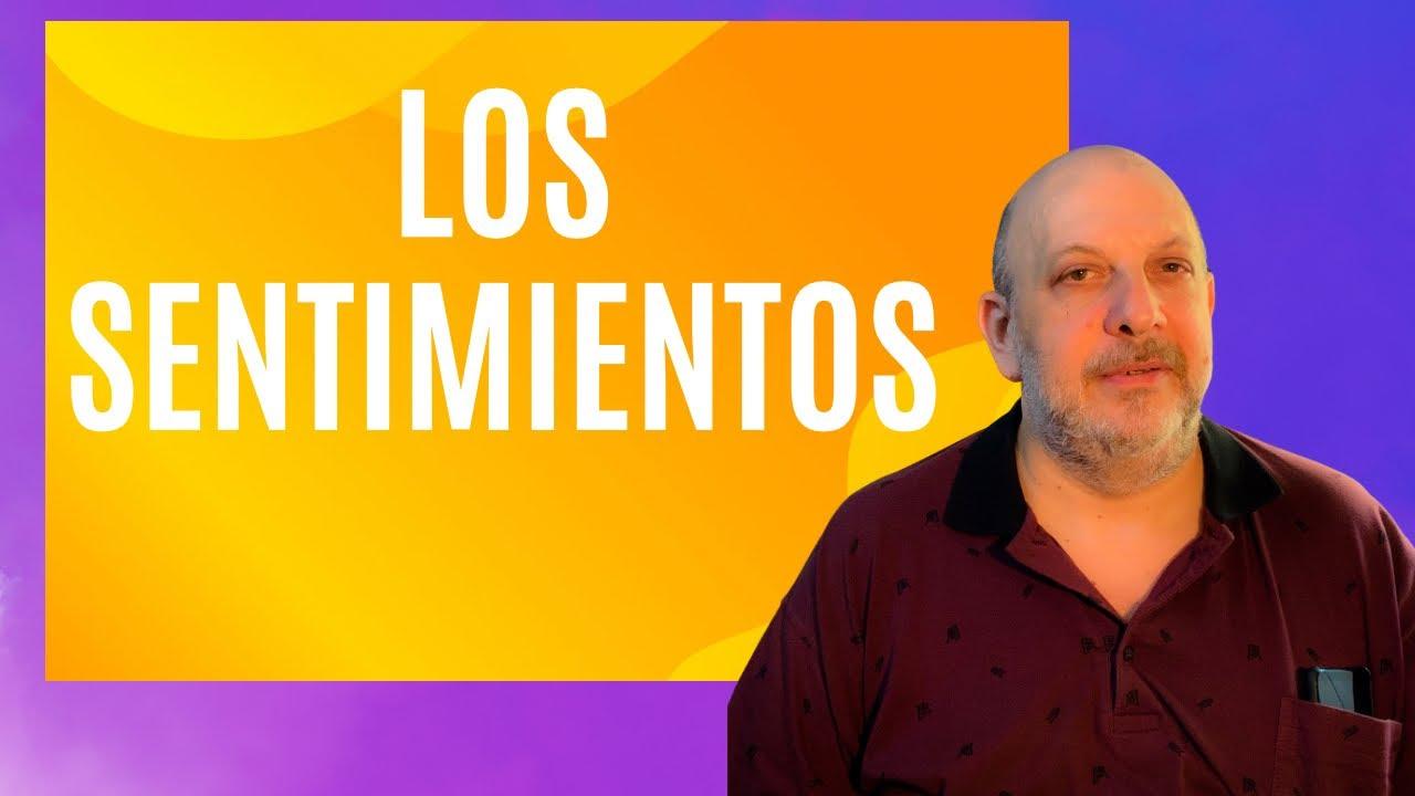 Los sentimientos, según la Kabalah Practica, Clases Online de Kabalah con Isaac Thau