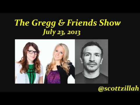 The Gregg & Friends Show 7-23-2013