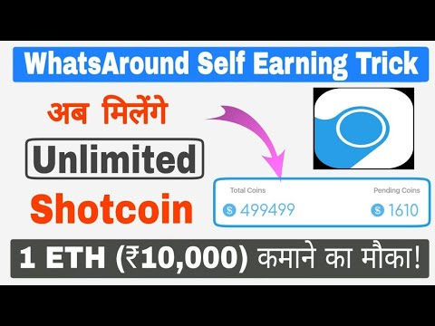 WhatsAround App Self Earning Trick | 1 ETH (₹10,000) कमाने का मौका