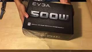 Unboxing EVGA Power Supply 500W - For Budget PC 2017