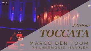 J. Grison - Organ-toccata in Haarlem - MARCO DEN TOOM