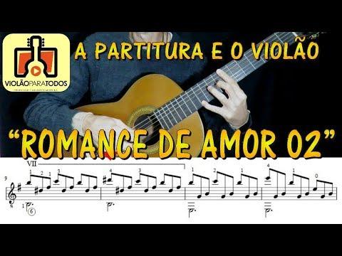 Romance de Amor 2 A partitura e o Violão Para Todos