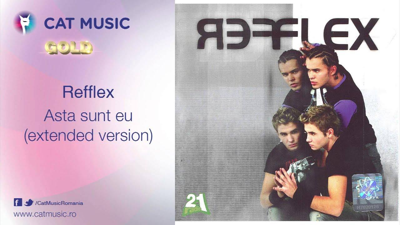 Refflex - Asa sunt eu (extended version)