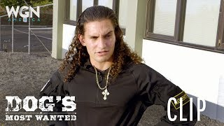 Dog's Most Wanted | Episode 5 Clip: Dakota's Going To Be A Dad  | WGN America