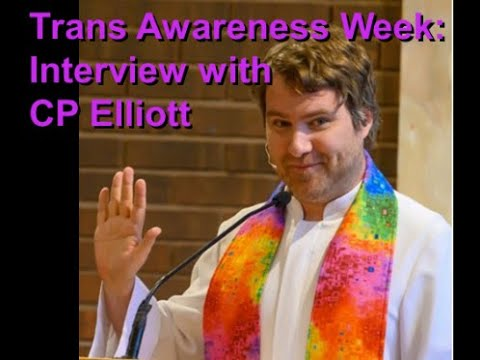 Trans Awareness Week: Interview with CP Elliott