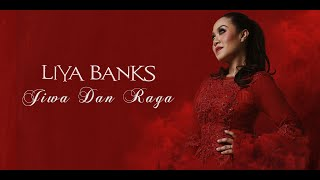 Jiwa Dan Raga - Liya Banks [Official MV]