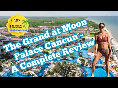 The Grand at Moon Palace Cancun - A Complete Review
