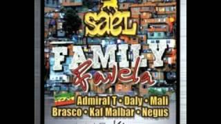 FAMILY FAVELA BRAND NEWS 2011 ( Sael, Admiral T, Kaf Malbar, Brasco, ...)