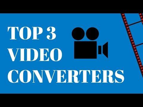 Top Video Converters 2018