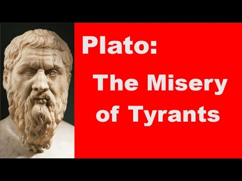 The Misery of Tyrants - a short reading from Plato's Republic