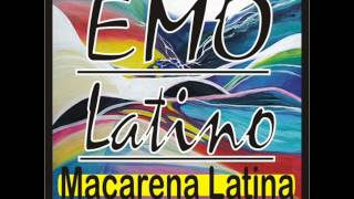 EMO LATINO - MACARENA LATINA (Mendez Tribal Mix)