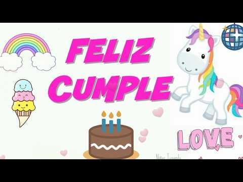 Feliz Cumpleaños CANCION Infantil UNICORNIO 🎂Felicitaciones Tarjetas para dedicar ioriginales Niñas