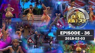 Hiru Super Dancer | Episode 36 | 2018-02-03 Thumbnail