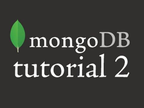 MongoDB Tutorial 2 : Insert, Update, Remove, Query