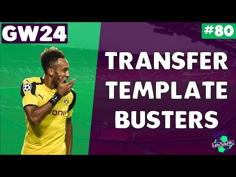 TRANSFER TEMPLATE BUSTERS | Gameweek 24 | Let's Talk Fantasy Premier League 2017/18 | #80
