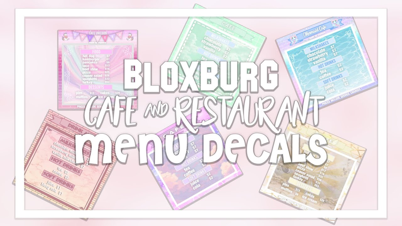 Bloxburg Menu Decals Decal Id Codes Cafe Restaurants Part 1 Youtube